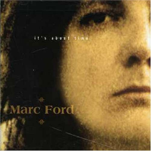 Marc Ford - It's About Time (2002) [FLAC] Download