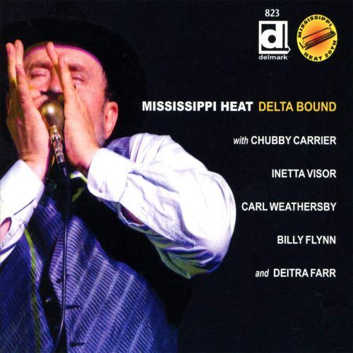 Mississippi Heat - Delta Bound (2012) [FLAC] Download