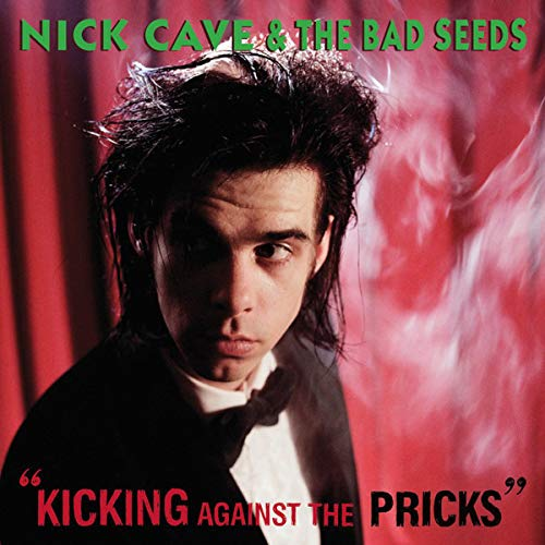 Nick Cave & the Bad Seeds - Kicking Against the Pricks (1986) [FLAC] Download