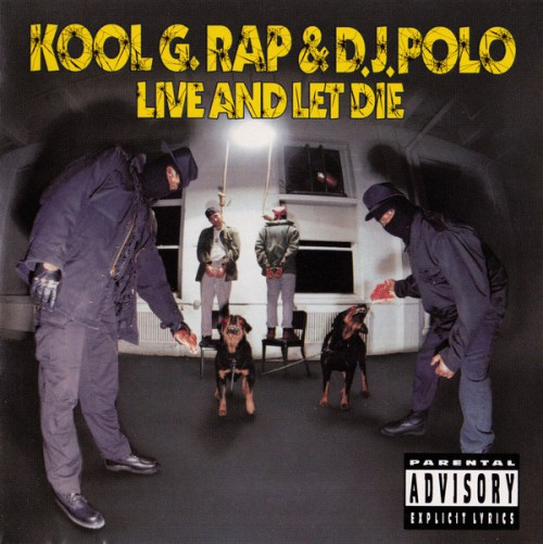 Kool G Rap and D.J. Polo - Live and Let Die (1992) [FLAC] Download