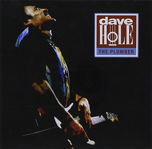 Dave Hole - The Plumber (1993) [FLAC] Download