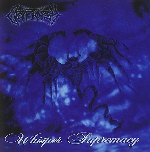 Cryptopsy - Whisper Supremacy (2021) [FLAC] Download