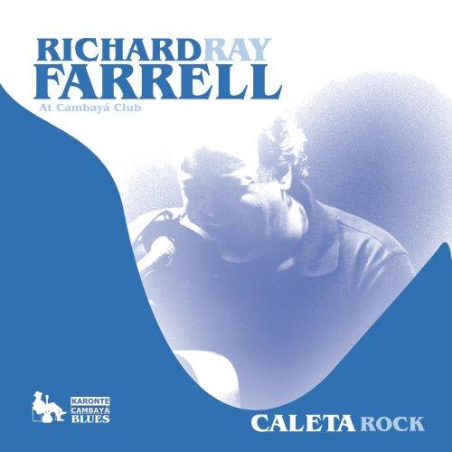 Richard Ray Farrell - At Cambaya Club (2013) [FLAC] Download
