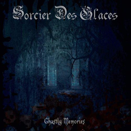 Sorcier Des Glaces - Ghastly Memories (2021) [FLAC] Download
