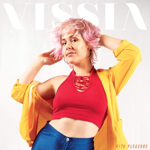 Vissia - With Pleasure (2021) [FLAC] Download