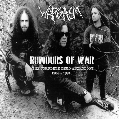 Wargasm - Rumours of War - The Complete Demo Anthology 1986-1994 (2021) [FLAC] Download