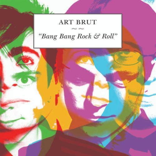 Art Brut - Bang Bang Rock & Roll (2006) [FLAC] Download