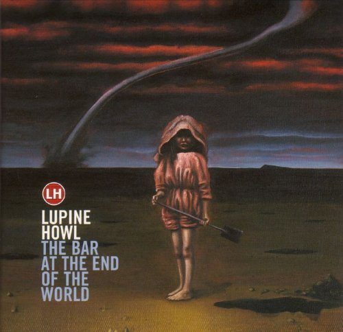 Lupine Howl - The Bar At The End Of The World (2002) [FLAC] Download