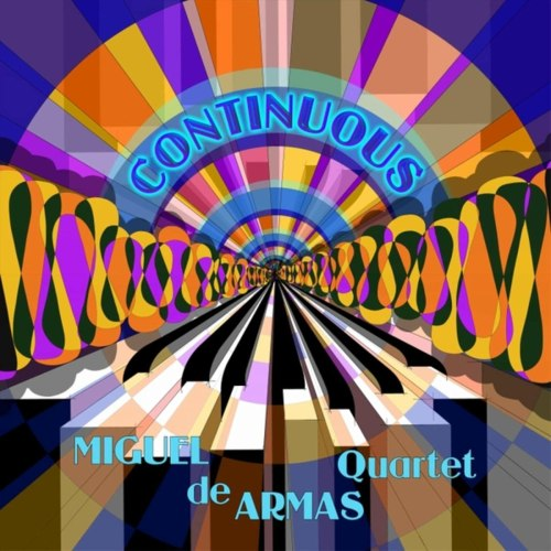 Miguel de Armas Quartet - Continuous (2021) [FLAC] Download