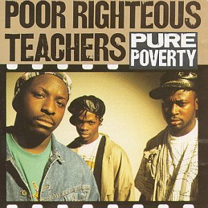 Poor Righteous Teachers - Pure Poverty (1991) [FLAC] Download