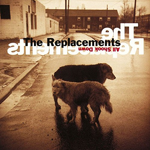 The Replacements - All Shook Down (1990) [FLAC] Download