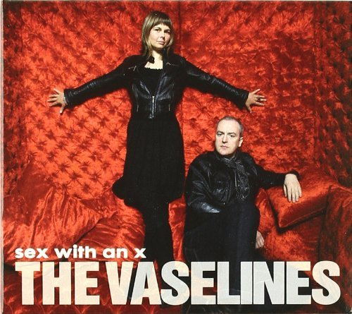 The Vaselines - Sex With An X (2010) [FLAC] Download