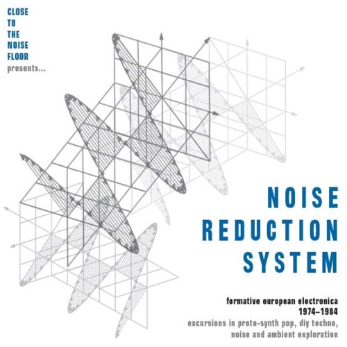 VA - Noise Reduction System  Formative European Electronica 1974-1984 (2017) [FLAC] Download
