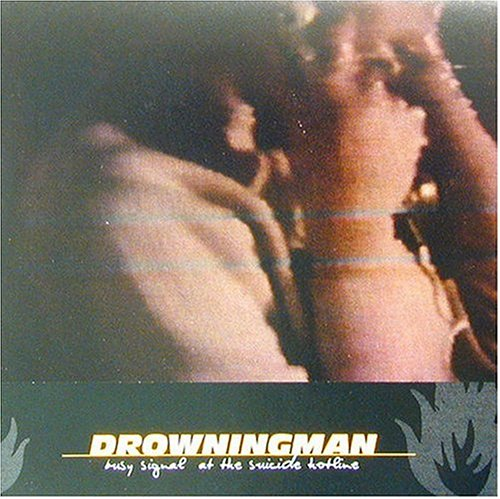Drowningman - Busy Signal at the Suicide Hotline (1999) [FLAC] Download