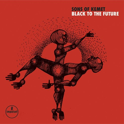 Sons of Kemet - Black To The Future (2021) [FLAC] Download