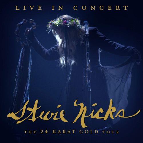 Stevie Nicks - Live In Concert  The 24 Karat Gold Tour (2021) [FLAC] Download