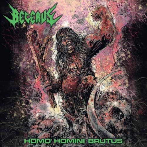 Becerus - Homo Homini Brutus (2021) [FLAC] Download