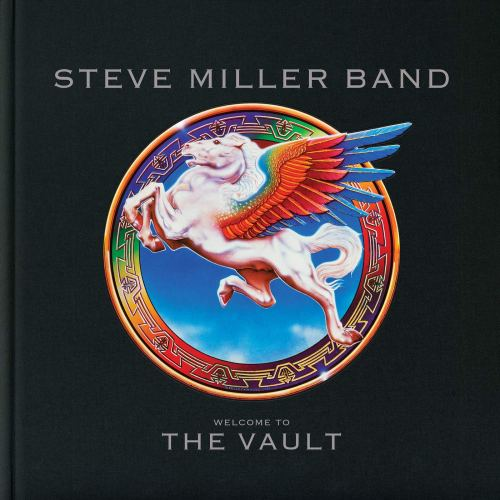 Steve Miller - Welcome To The Vault (2019) [FLAC] Download