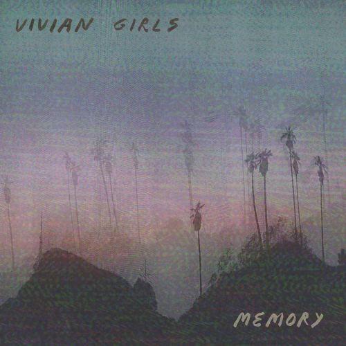 Vivian Girls - Memory (2019) [FLAC] Download