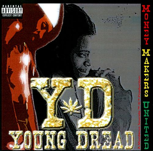 Young Dread - Money Makers United (2007) [FLAC] Download