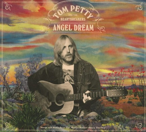 Tom Petty And The Heartbreakers - Angel Dream (2021) [FLAC] Download