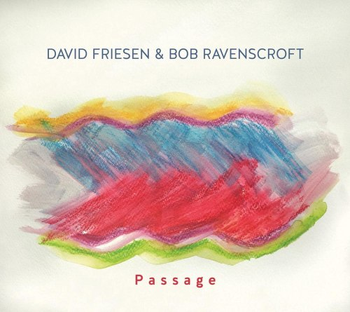 David Friesen & Bob Ravenscroft - Passage (2021) [FLAC] Download