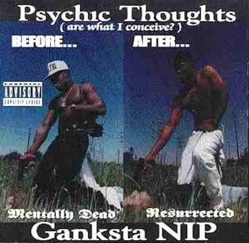 Ganksta NIP - Psychic Thoughts (1993) [FLAC] Download