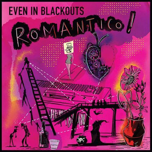 Even In Blackouts - Romantico! (2019) [FLAC] Download