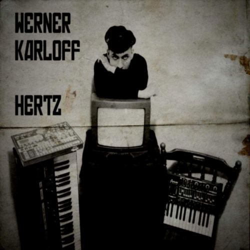 Werner Karloff - Hertz (2017) [FLAC] Download