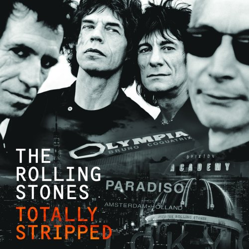 The Rolling Stones - Totally Stripped (2016) [FLAC] Download