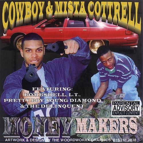 Cowboy & Mista Cottrell - Money Makers (1999) [FLAC] Download