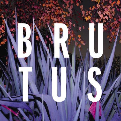 Brutus - Burst (2017) [FLAC] Download