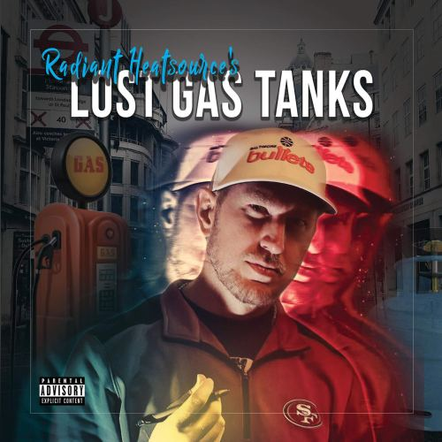 Radiant Heatsource's - Lost Gas Tanks (2020) [FLAC] Download