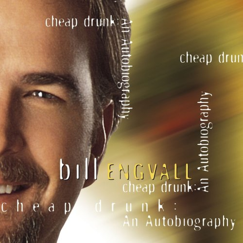 Bill Engvall - Cheap Drunk An Autobiography (2002) [FLAC] Download