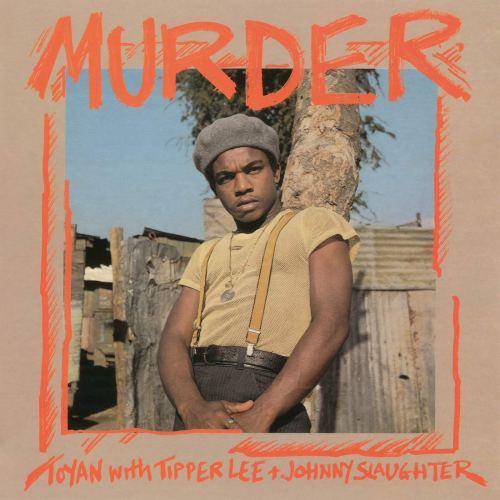 Tipper Lee Johnny Slaughter - Murder (2021) [FLAC] Download