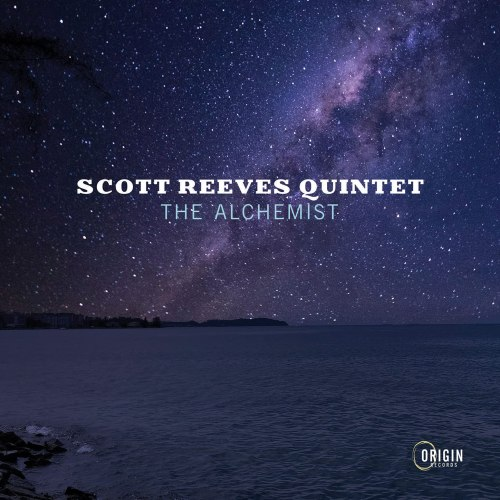 Scott Reeves Quintet - The Alchemist (2021) [FLAC] Download