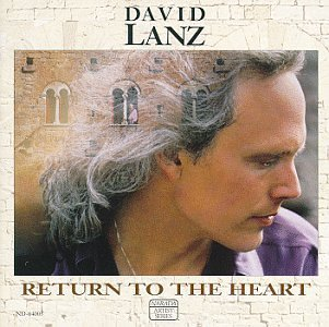 David Lanz - Return To The Heart (1991) [FLAC] Download