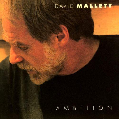 David Mallett - Ambition (1999) [FLAC] Download
