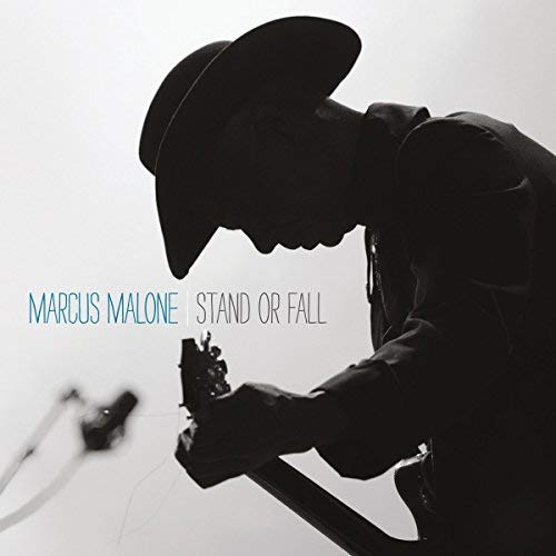 Marcus Malone - Stand Or Fall (2014) [FLAC] Download