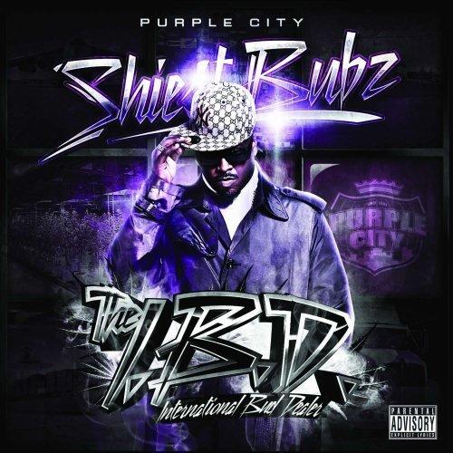 Shiest Bubz - The I.B.D. International Bud Dealer (2009) [FLAC] Download