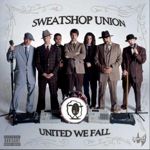 Sweatshop Union - United We Fall (2005) [FLAC] Download