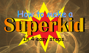 Barry-Brunswick-How-to-make-super-kids