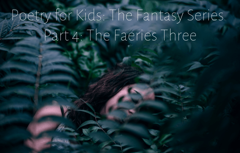 Poetry for Kids: Fantasy Series