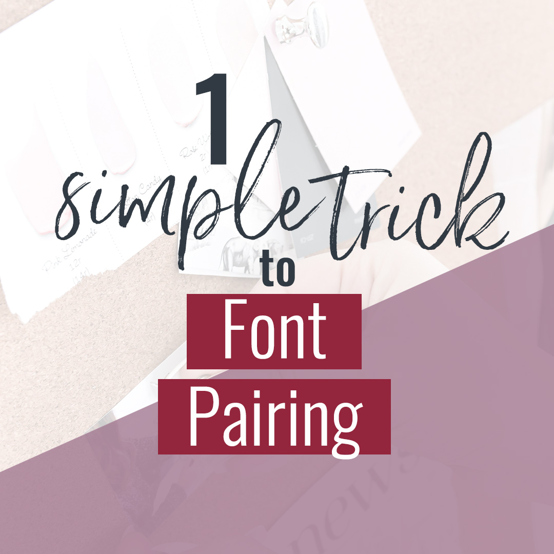 Want a simple trick to font pairing? See the rule I use for nearly every project I design. Ready? You may want to sit down for this.