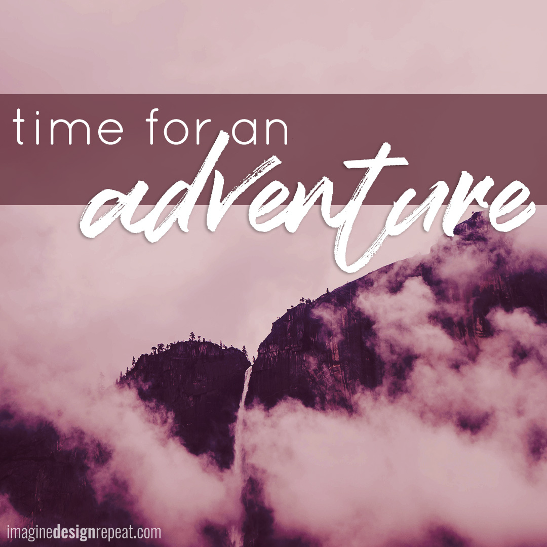 Fair warning! These adventure quotes (& graphics) may produce feelings of determination that lead to plans, action, and inevitable positive changes in your near future.