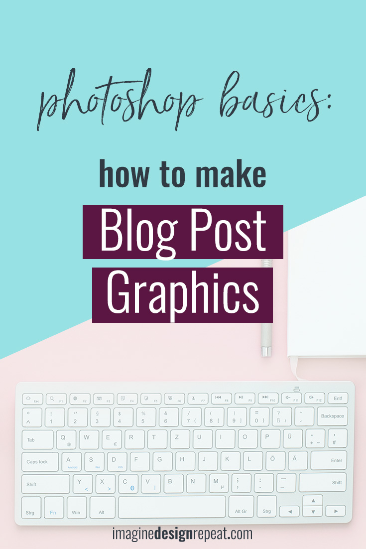 How to Make Blog Post Graphics in Photoshop