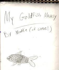 My Goldfish Mamsy