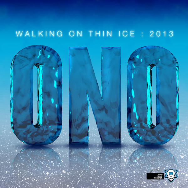 ONO - Walking On Thin Ice 2013