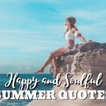 Happy and Soulful Summer Quotes