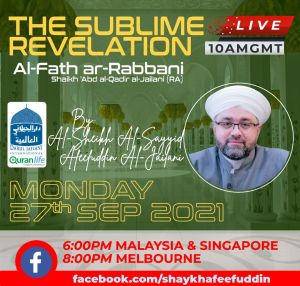 Read more about the article Al-Fath ar-Rabbani – The Sublime Revelation   27 Sep 2021   Weekly Classes